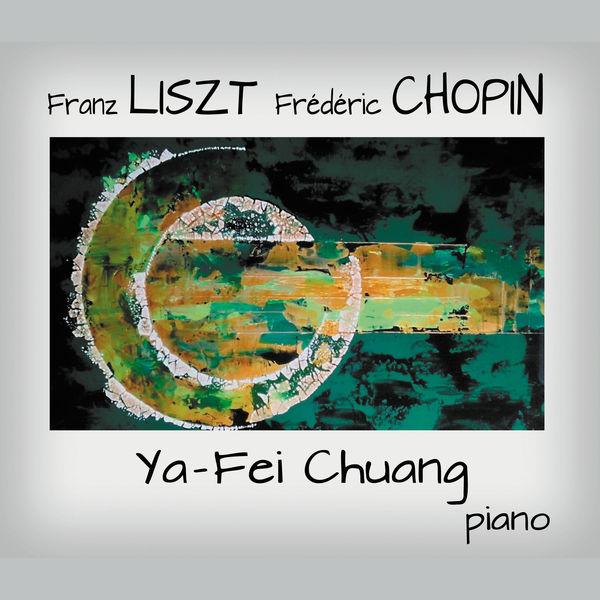 Ya-Fei Chuang - Franz Liszt - Frederic Chopin