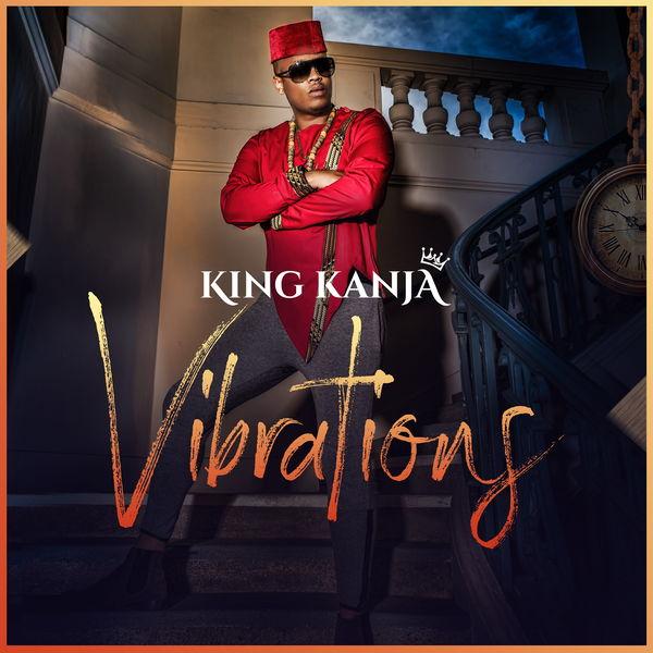 King Kanja - VIBRATIONS