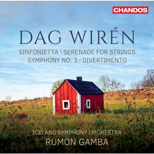 Rumon Gamba - Wirén: Sinfonietta, Serenade, Symphony No.3, Divertimento