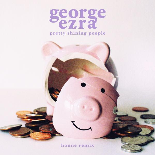 George Ezra - Pretty Shining People (HONNE Remix)
