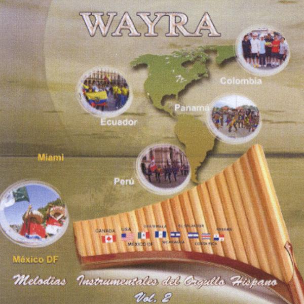 Wayra - Melodías Instrumentales del Orgullo Hispano Vol II