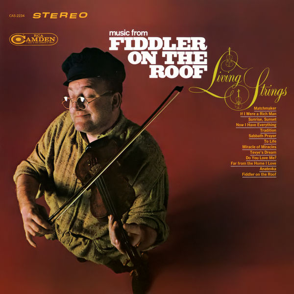 "Living Strings - Music from ""Fiddler On the Roof"""