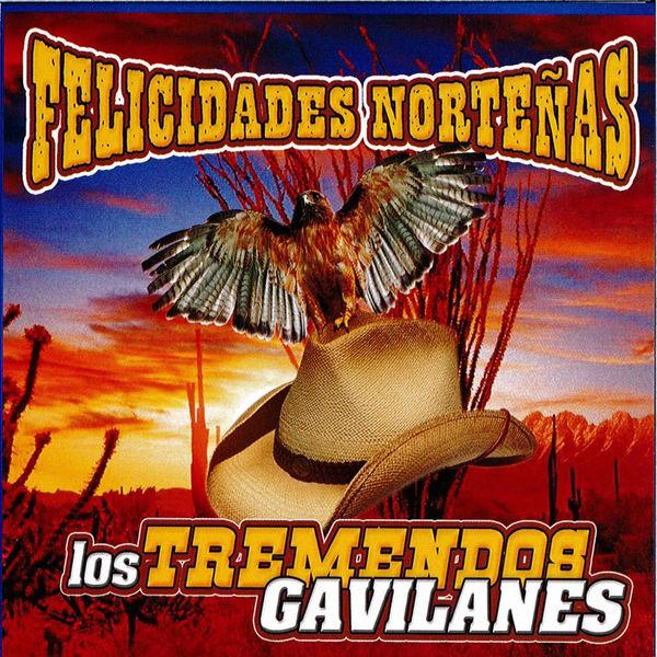 Los Tremendos Gavilanes - Felicidades Nortenas