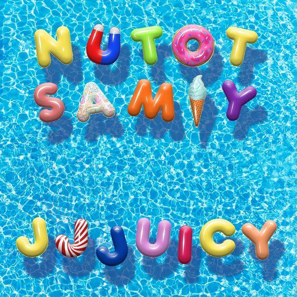 Nutotsamiy - Jjjuicy