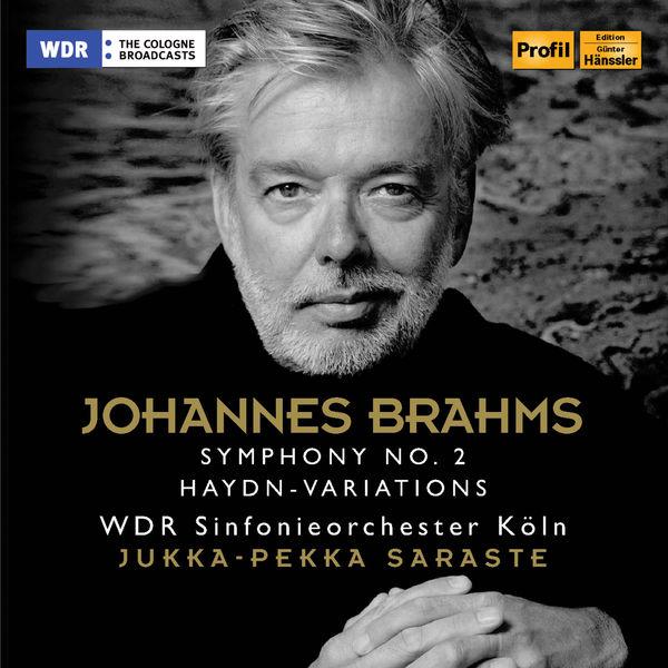 Jukka-Pekka Saraste - Brahms : Symphony No. 2 & Haydn Variations