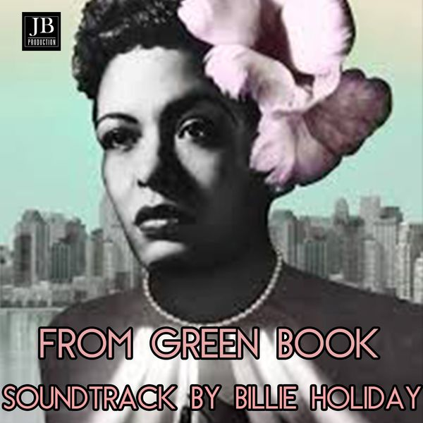 Billie Holiday - Green Book Soundtrack by Billie Holiday