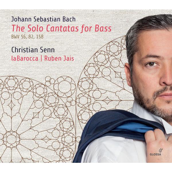 Christian Senn - Bach: The Solo Cantatas for Bass