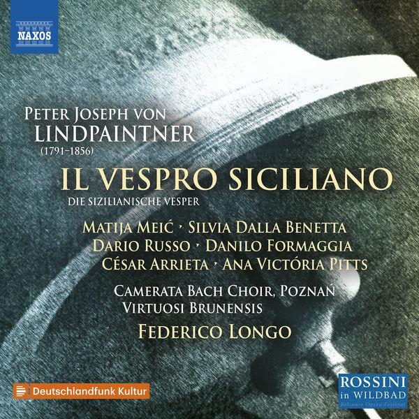 Virtuosi Brunensis - Lindpaintner: Die sicilianische Vesper, Op. 332 (Sung in Italian as Il vespro siciliano) [Live]