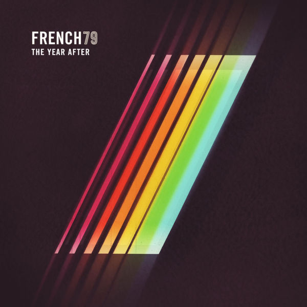 French 79|The Year After