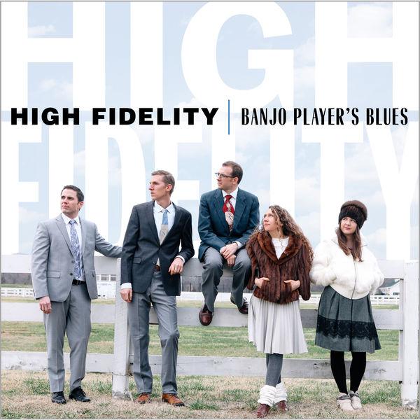 High Fidelity - Banjo Player's Blues