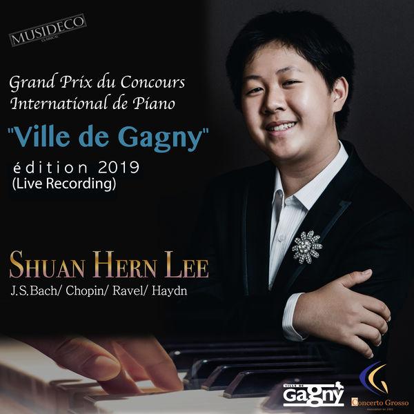 """Shuan Hern Lee - Grand Prix du Concours International de Piano """"Ville de Gagny"""", (Édition 2019 [Live Recording])"""
