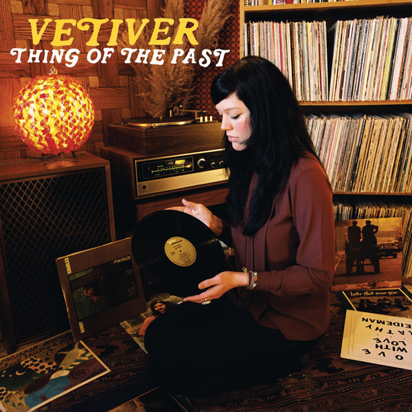 Vetiver - Thing Of The Past