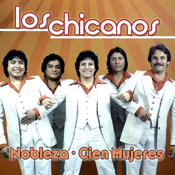 Los Chicanos - Nobleza