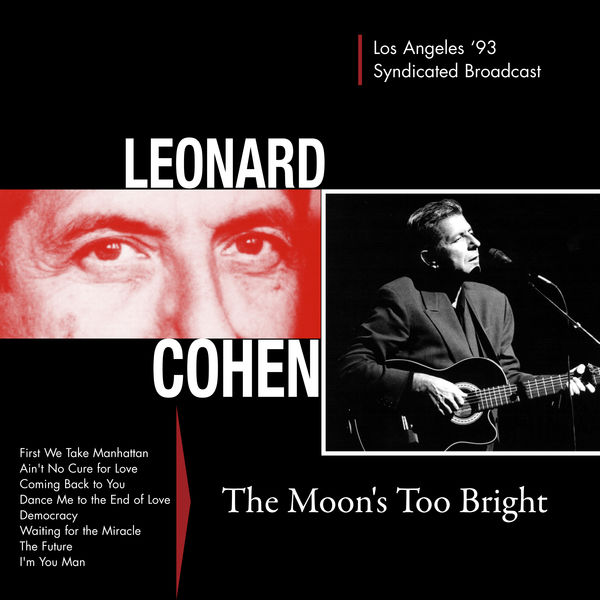 Leonard Cohen - The Moon's Too Bright