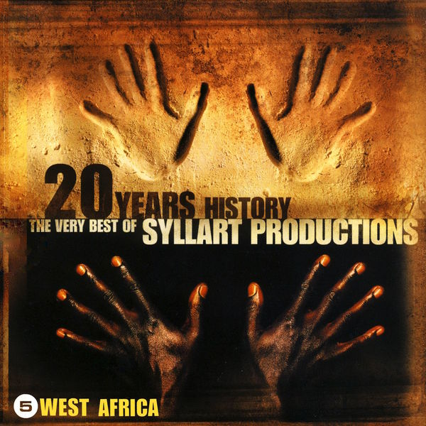 Various Artists - 20 Years History – The Very Best of Syllart Productions: V. West Africa