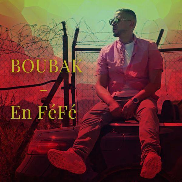 Boubak - En féfé