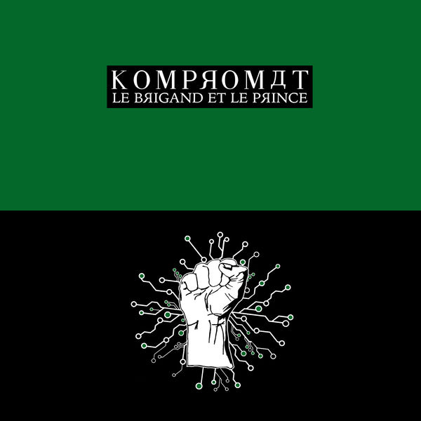 KOMPROMAT - Le brigand et le prince