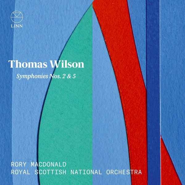 The Royal Scottish National Orchestra - Wilson: Symphonies Nos. 2 & 5