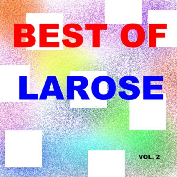 Dieudonné Larose - Best of larose