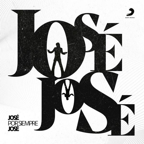José José - José por Siempre José