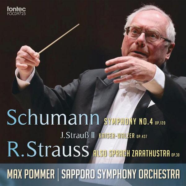 Robert Schumann - Shumann: Symphony No. 4 - J. Strauss II: Kaiser - Walzer - R. Strauss: Also Sprach Zarathustra
