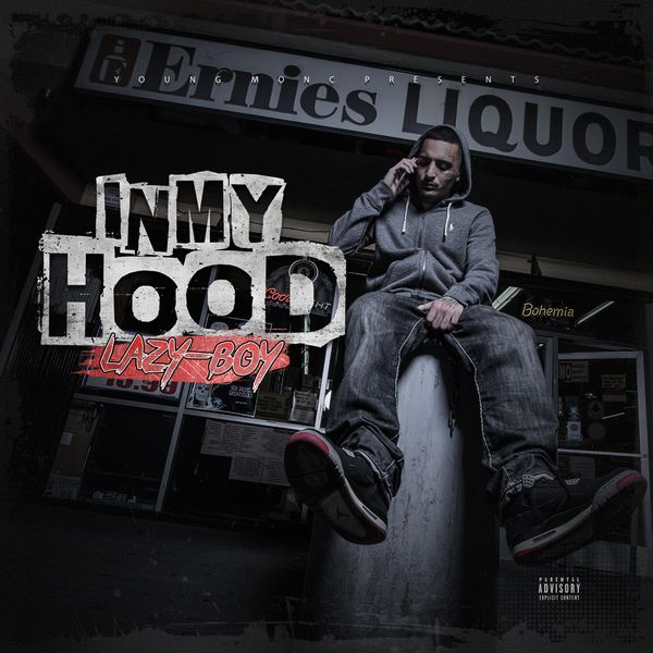 In My Hood | Lazy-Boy – Download and listen to the album