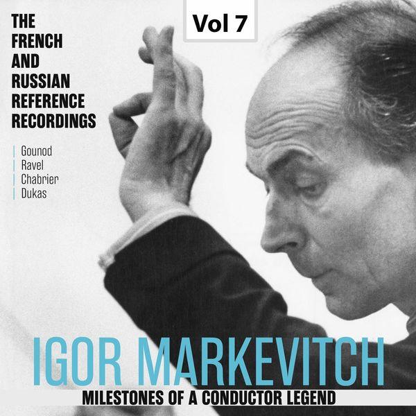 Orchestre Lamoureux - Milestones of a Conductor Legend: Igor Markevitch, Vol. 7