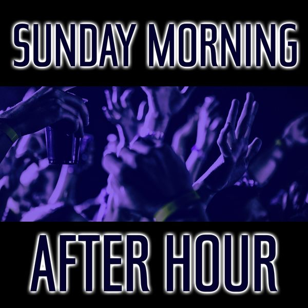 Various Artists - Sunday Morning After Hour