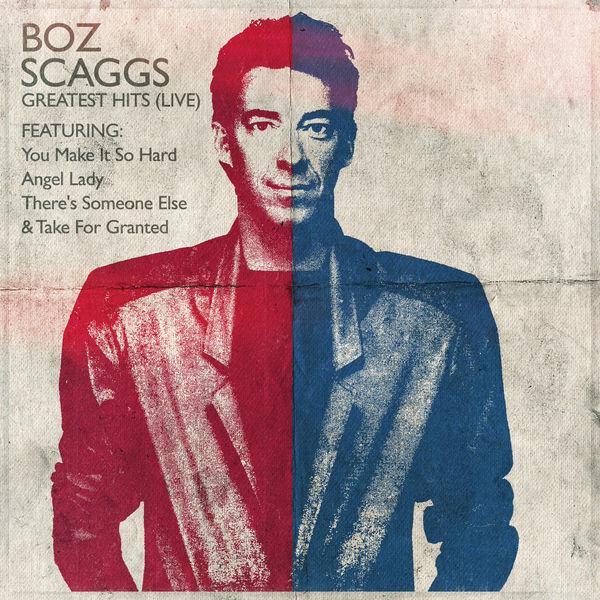 Boz Scaggs - Boz Scaggs - Greatest Hits