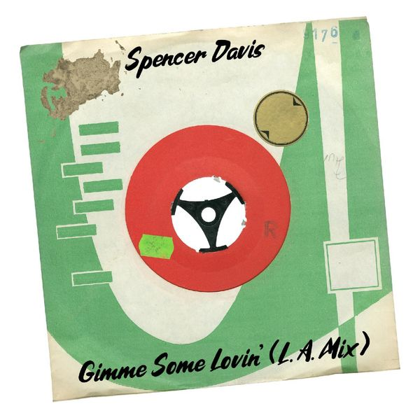 Spencer Davis - Gimme Some Lovin'