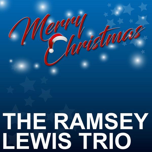 The Ramsey Lewis Trio - Merry Christmas
