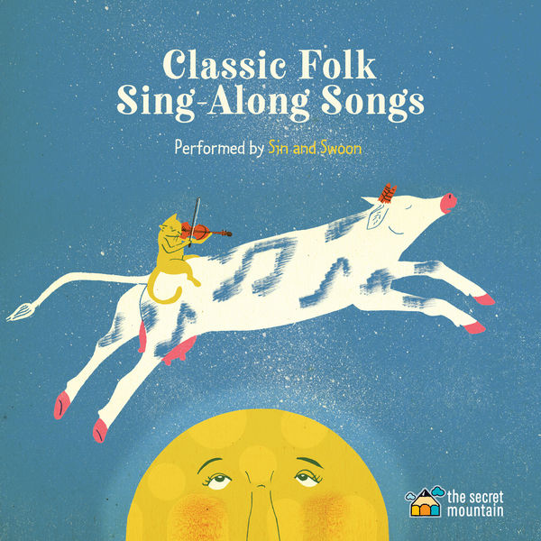 Sin and Swoon - Classic Folk Sing-Along Songs