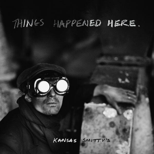 Kansas Smitty's - Things Happened Here