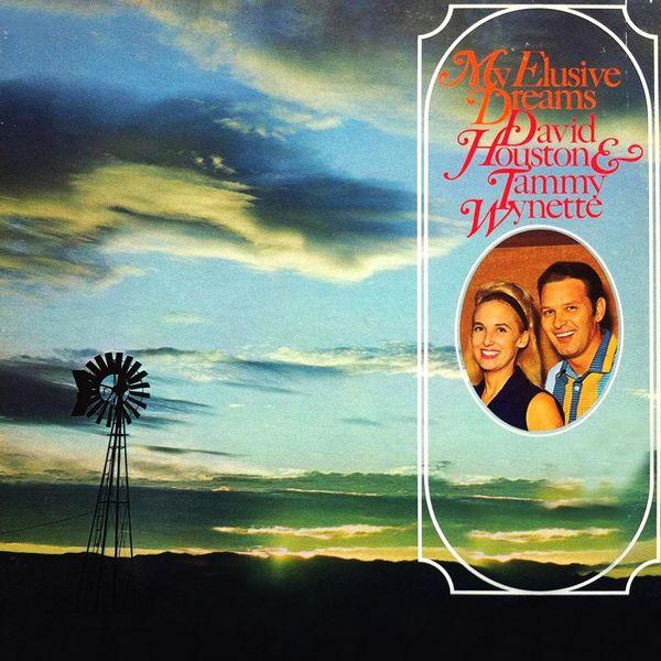 David Houston & Tammy Wynette - My Elusive Dreams