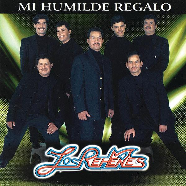 Los Rehenes - Mi Humilde Regalo