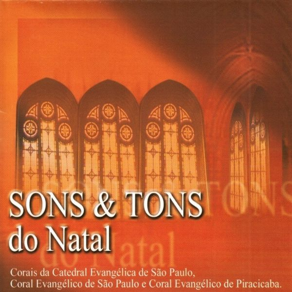 Grande Coral Evangélico - Sons & Tons do Natal