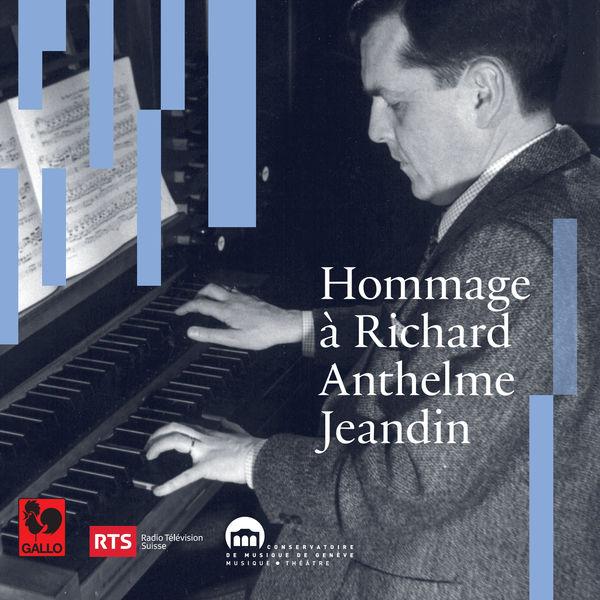 Various Composers - Hommage à Richard-Anthelme Jeandin