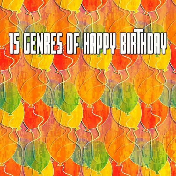 Happy Birthday Band - 15 Genres of Happy Birthday