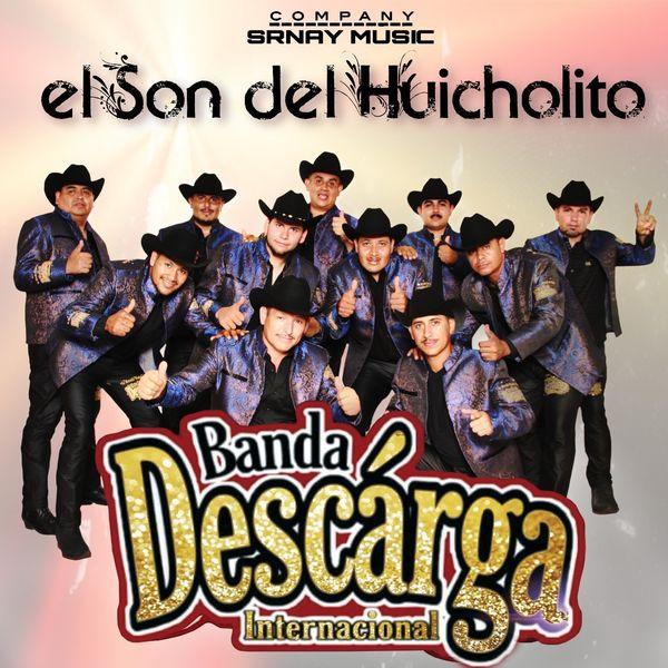 Banda Descarga Internacional - El Son del Huicholito