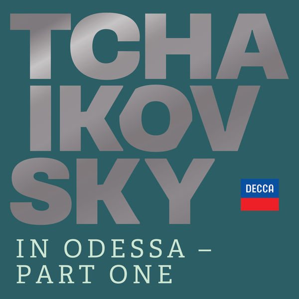 Various Artists - Tchaikovsky in Odessa - Part One