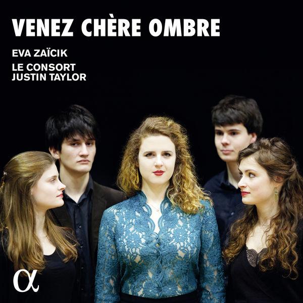 Eva Zaïcik - Venez chère ombre