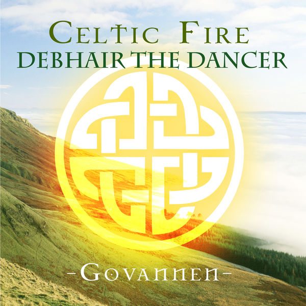 Govannen - Celtic Fire - Debhair the Dancer