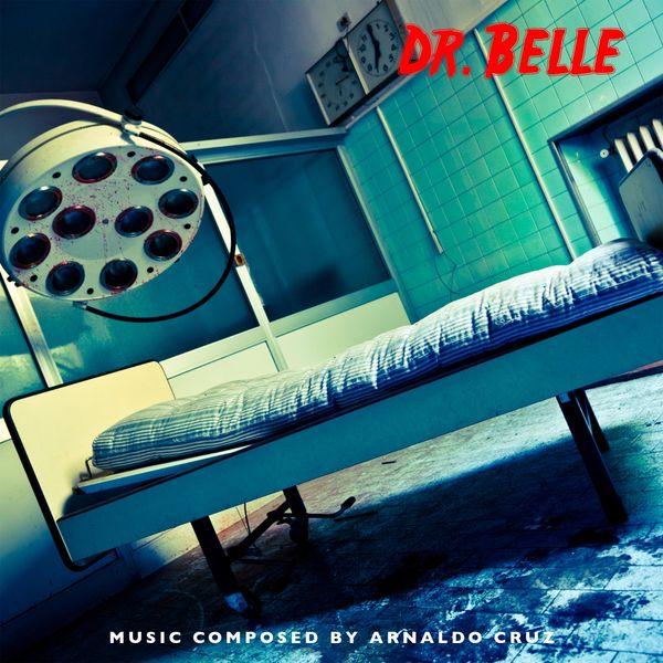 Arnaldo Cruz - Dr. Belle