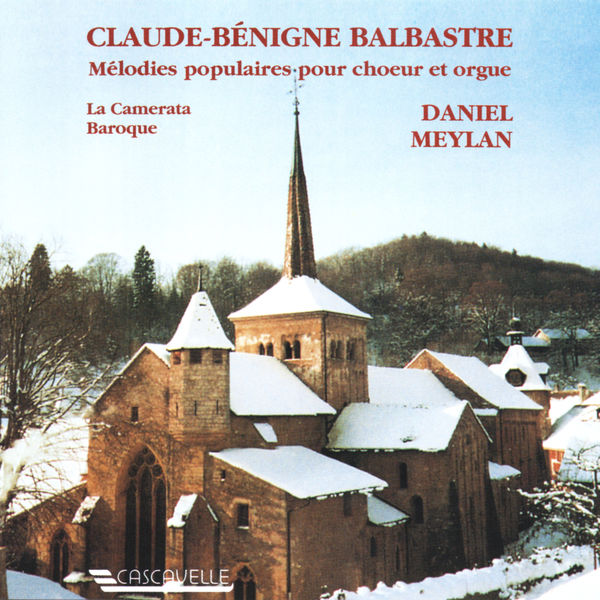 Claude Balbastre - Claude-Bénigne Balbastre: Recueil de Noëls
