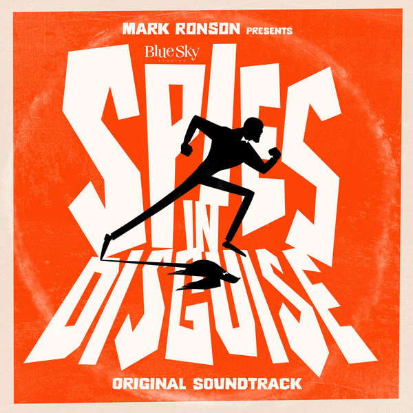 """Various Artists - Mark Ronson Presents The Music Of """"Spies In Disguise"""""""