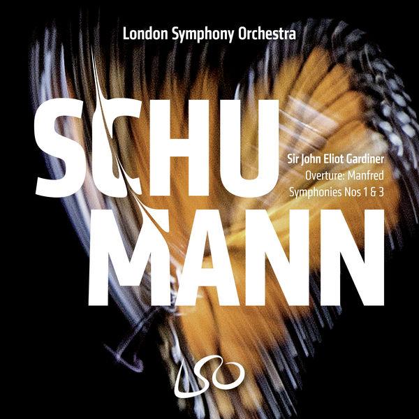 John Eliot Gardiner - Schumann : Symphonies Nos. 1 & 3