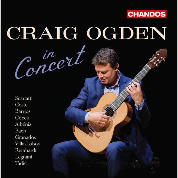 Craig Ogden - Craig Ogden in Concert