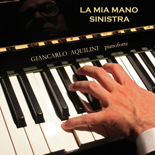 Giancarlo Aquilini - La Mia Mano Sinistra