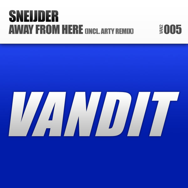 Sneijder - Away From Here