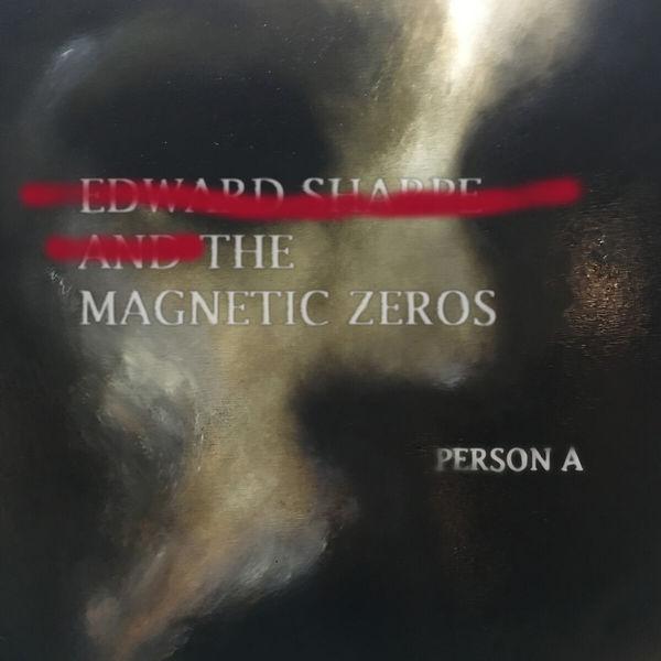 Edward Sharpe & The Magnetic Zeros PersonA